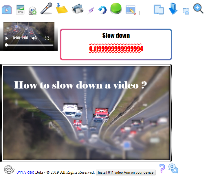 How to slow down a video with 011.video