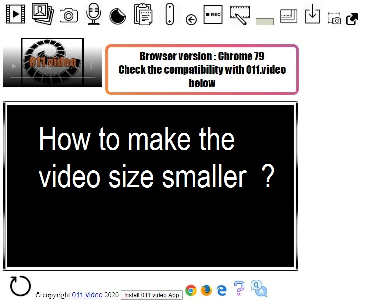 How to make the video size smaller  ?