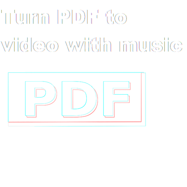 Turn PDF to video with music